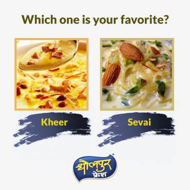 Kheer or Sevai, which is your favorite? Select